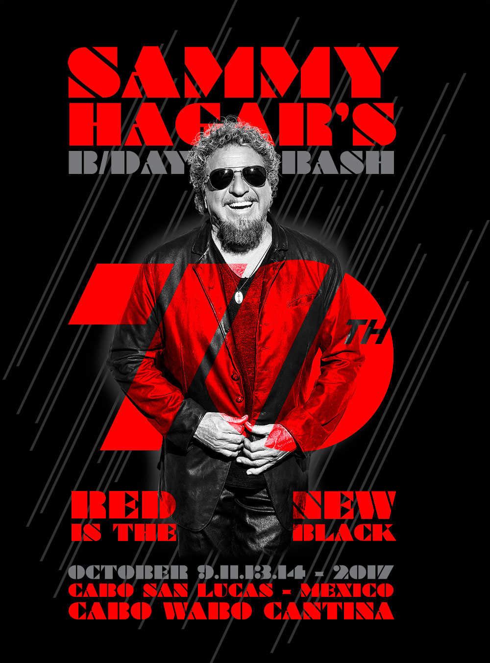 SAMMY HAGAR'S 70TH BDAY BASH - RED IS THE NEW BLACK