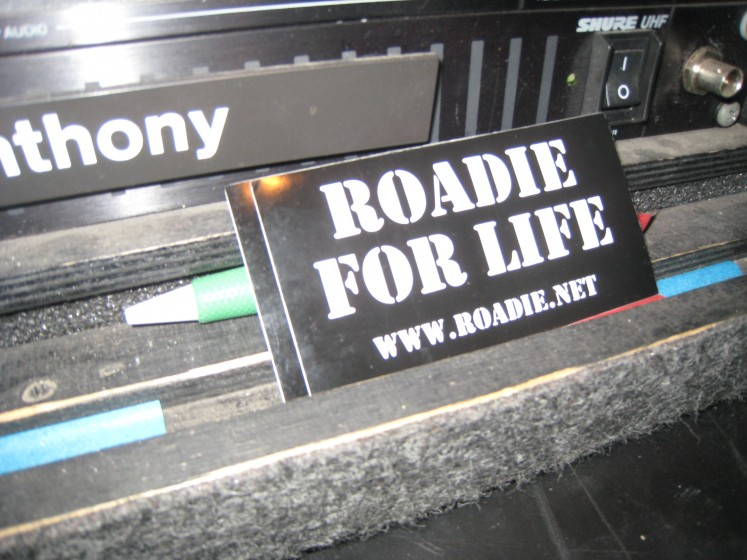 Roadie For Life