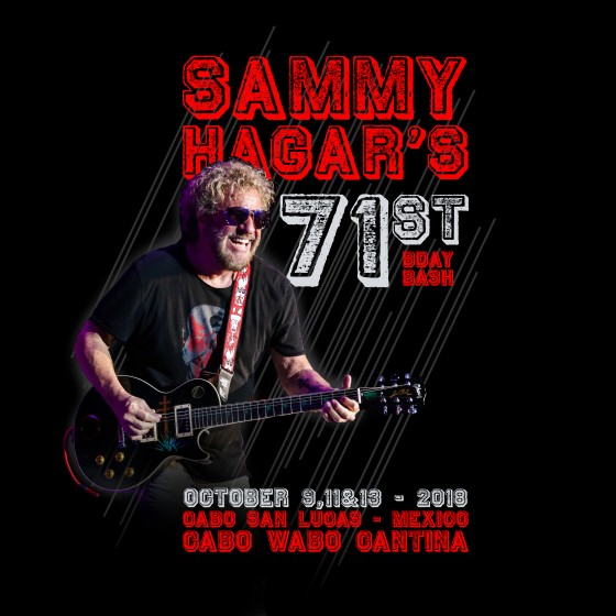 sammy hagar birthday SAMMY'S 71ST BIRTHDAY BASH CONFIRMED FOR OCTOBER 9TH, 11TH, & 13TH  sammy hagar birthday