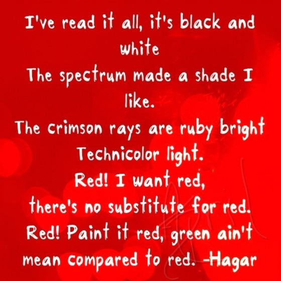 Red Lyrics belong to Sammy Hagar and Company