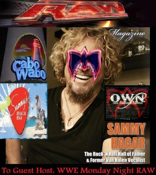 """WWE """"RED ROCKIN"""" RAW: Sammy Hagar as Special Guest Host?"""