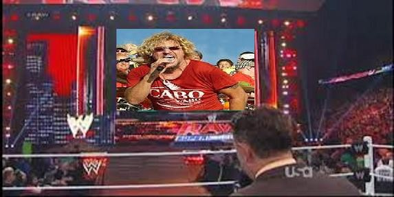 Sammy Hagar, Please guest host WWE Monday Night RAW