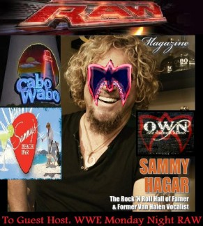 "WWE ""RED ROCKIN"" RAW: Sammy Hagar as Special Guest Host?"