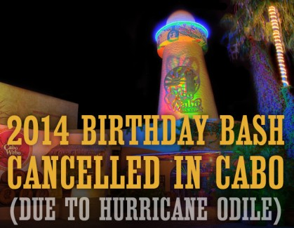 Hurricane Odile Hits Cabo San Lucas - Birthday Bash Cancelled