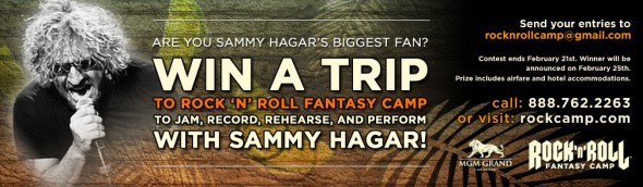 WIN A TRIP to Rock 'N' Roll Fantasy Camp to JAM, RECORD, REHEARSE and PERFORM with SAMMY HAGAR!