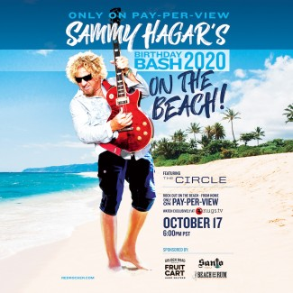 SAMMY HAGAR ANNOUNCES BIRTHDAY BASH 2020 BOAT-IN PAY-PER-VIEW EVENT WITH NUGS.TV ON OCTOBER 17
