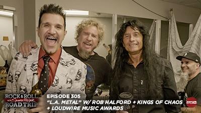 2018-05-06 @ Rock & Roll Road Trip with Sammy Hagar - Episode 305 (L.A. Metal)