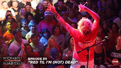 2018-06-24 @ Rock & Roll Road Trip with Sammy Hagar - Episode 311 (Red Til I'm (Not) Dead)