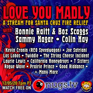 2020-12-05 @ Love You Madly - A Stream for Santa Cruz Fire Relief