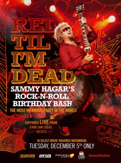 "2017-12-05 @ ""Red Til I'm Dead"": Sammy Hagar's Rock-N-Roll Birthday Bash"