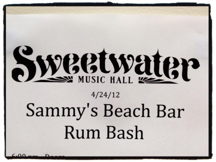 2012-04-24 @ Sammy's Beach Bar Rum Bash (hosted by Sammy Hagar) @ Sweetwater Music Hall